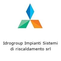 Idrogroup Impianti Sistemi di riscaldamento srl