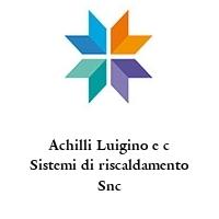 Achilli Luigino e c Sistemi di riscaldamento Snc