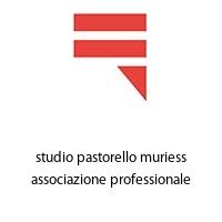 studio pastorello muriess associazione professionale