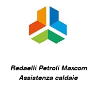 Redaelli Petroli Maxcom Assistenza caldaie