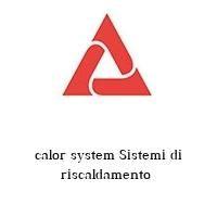 calor system Sistemi di riscaldamento