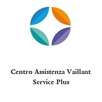 Centro Assistenza Vaillant Service Plus