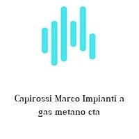 Capirossi Marco Impianti a gas metano cta