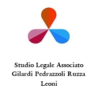 Studio Legale Associato Gilardi Pedrazzoli Ruzza Leoni