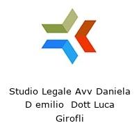 Studio Legale Avv Daniela D emilio  Dott Luca Girofli