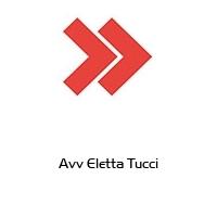 Avv Eletta Tucci