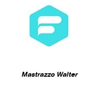 Mastrazzo Walter
