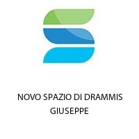 NOVO SPAZIO DI DRAMMIS GIUSEPPE
