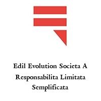 Edil Evolution Societa A Responsabilita Limitata Semplificata