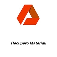 Recupero Materiali