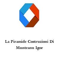 La Piramide Costruzioni Di Munteanu Igor