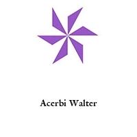 Acerbi Walter