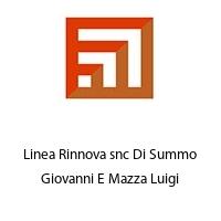 Linea Rinnova snc Di Summo Giovanni E Mazza Luigi