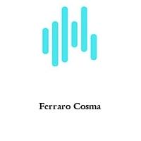 Ferraro Cosma