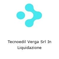 Tecnoedil Verga Srl In Liquidazione