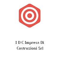 I D C Impresa Di Costruzioni Srl