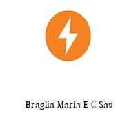 Braglia Maria E C Sas