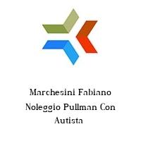 Marchesini Fabiano Noleggio Pullman Con Autista