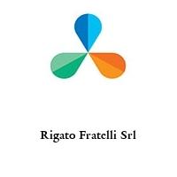 Rigato Fratelli Srl