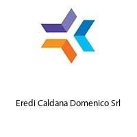 Eredi Caldana Domenico Srl