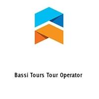 Bassi Tours Tour Operator
