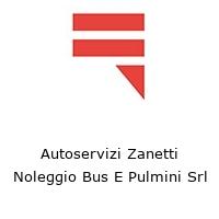 Autoservizi Zanetti Noleggio Bus E Pulmini Srl