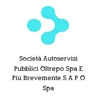 Società Autoservizi Pubblici Oltrepò Spa E Più Brevemente S A P O Spa