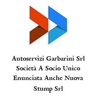 Autoservizi Garbarini Srl Società A Socio Unico Enunciata Anche Nuova Stump Srl