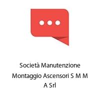 Società Manutenzione Montaggio Ascensori S M M A Srl