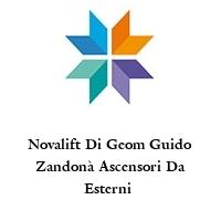 Novalift Di Geom Guido Zandonà Ascensori Da Esterni