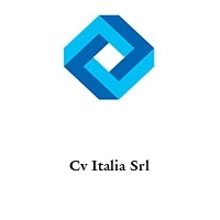 Cv Italia Srl