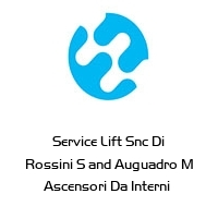 Service Lift Snc Di Rossini S and Auguadro M Ascensori Da Interni