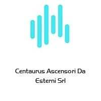 Centaurus Ascensori Da Esterni Srl