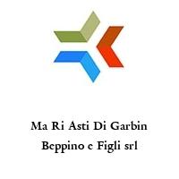 Ma Ri Asti Di Garbin Beppino e Figli srl