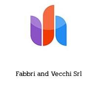 Fabbri and Vecchi Srl