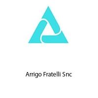Arrigo Fratelli Snc