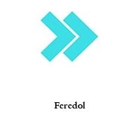 Feredol