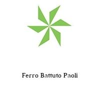 Ferro Battuto Paoli