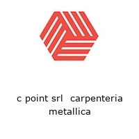 c point srl  carpenteria metallica