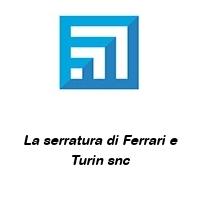 La serratura di Ferrari e Turin snc
