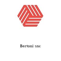 Bertoni snc