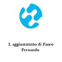 L aggiustatutto di Faoro Fernando