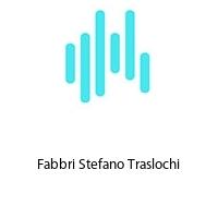 Fabbri Stefano Traslochi