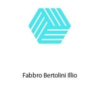 Fabbro Bertolini Illio