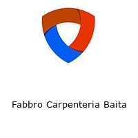 Fabbro Carpenteria Baita