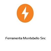 Ferramenta Montebello Snc