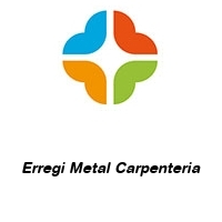 Erregi Metal Carpenteria