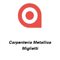 Carpenteria Metallica Miglietti