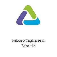 Fabbro Tagliaferri Fabrizio