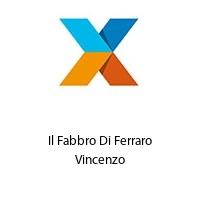 Il Fabbro Di Ferraro Vincenzo